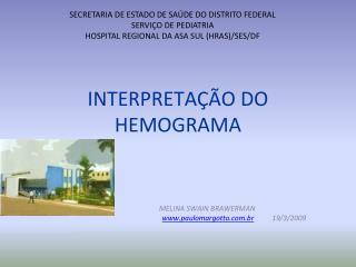 Nota do Editor do site paulomargotto.br, Dr. Paulo R. Margotto. Consulte como interpretamos o leucograma no rec m-nascid