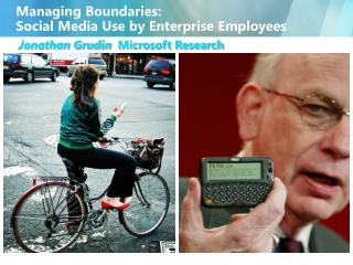 Managing Boundaries : Social  Media Use by Enterprise Employees
