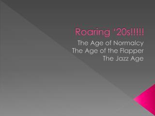 Roaring '20s!!!!!