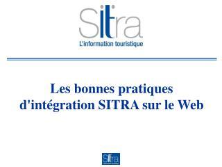 Les bonnes pratiques d'intégration SITRA sur le Web