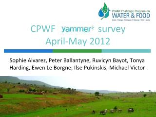 CPWF                   survey April-May 2012