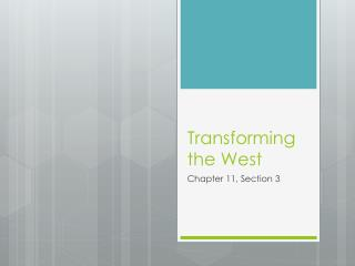 Transforming the West