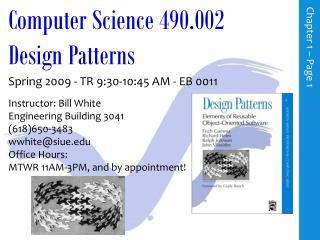 Computer Science 490.002 Design Patterns