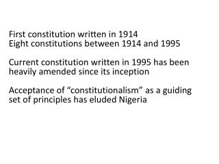 First constitution written in 1914 Eight constitutions between 1914 and 1995