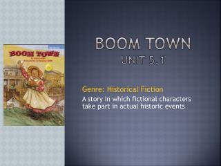 Boom Town Unit 5.1