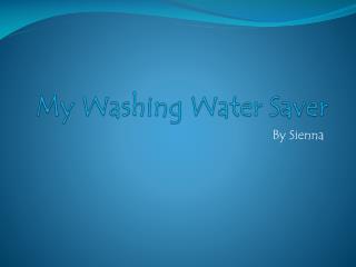 My Washing Water Saver
