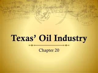 Texas' Oil Industry