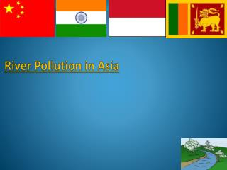 River Pollution in Asia