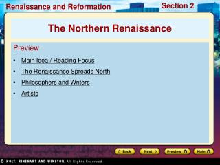 Preview Main Idea / Reading Focus The Renaissance Spreads North Philosophers and Writers Artists