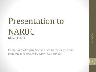 Presentation to  NARUC February 14, 2011