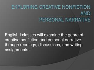Exploring Creative Nonfiction and Personal Narrative