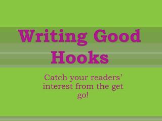 Writing Good Hooks