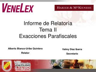 Informe de Relator a Tema II Exacciones Parafiscales