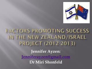 Factors Promoting Success in the New Zealand/Israel Project (2012-2013)