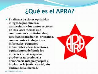¿Qué es el APRA?