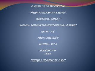 """COLEGIO DE BACHILLERES 14 """"FIDENCIO VILLANUEVA ROJAS"""" PROFESORA: YARELY"""