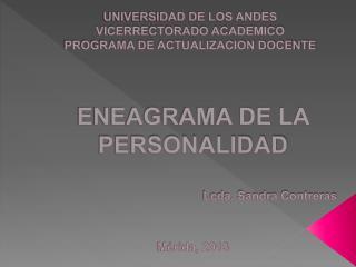 UNIVERSIDAD DE LOS ANDES VICERRECTORADO ACADEMICO PROGRAMA DE ACTUALIZACION DOCENTE