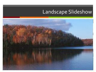 Landscape Slideshow