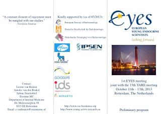1st EYES meeting  joint with the 15th YARE meeting October 11th – 13th, 2013