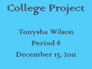 Tonysha Wilson Period 8
