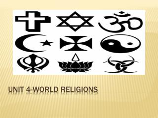 Unit 4-World Religions