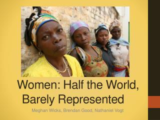 Women: Half the World, Barely Represented