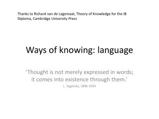 Ways of knowing: language