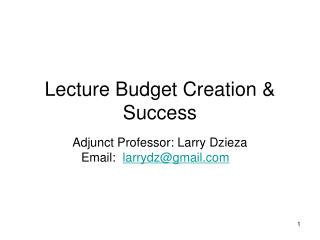 Lecture Budget Creation & Success