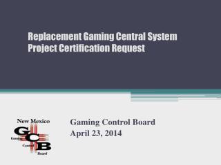 Gaming Control Board April 23, 2014