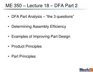 ME 350 – Lecture  18  – DFA Part 2