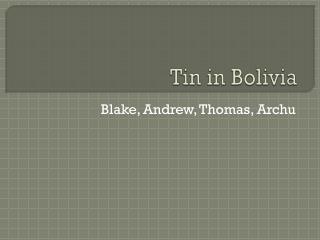 Tin in Bolivia