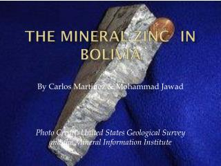 The mineral Zinc	in Bolivia