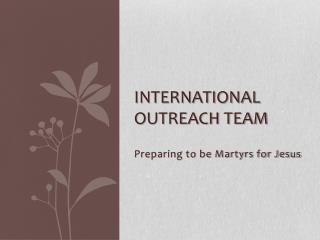 International Outreach Team