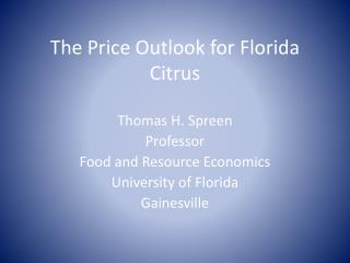The Price Outlook for Florida Citrus