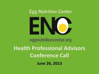 Health Professional Advisors Conference Call