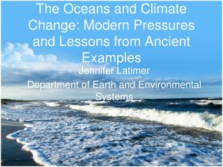 The Oceans and Climate Change: Modern Pressures and Lessons from Ancient Examples