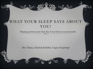 What your sleep says about you!