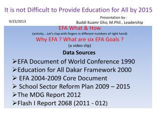 It is not Difficult to Provide Education for All by 2015