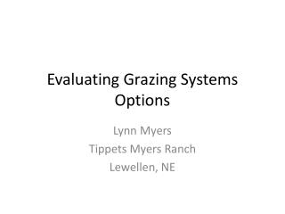 Evaluating Grazing Systems Options