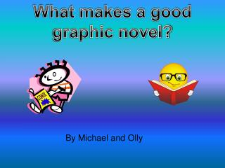 What makes a good graphic novel?