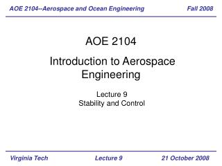 AOE 2104  Introduction to Aerospace Engineering