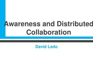 Awareness and Distributed Collaboration