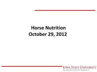 Horse Nutrition October 29, 2012