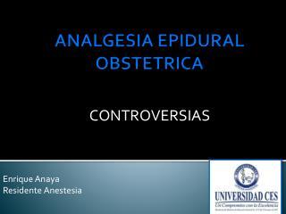 ANALGESIA EPIDURAL OBSTETRICA