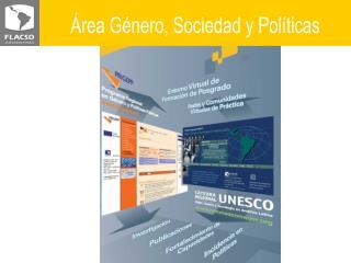 Área Género, Sociedad y Políticas