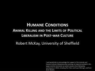 Humane  Conditions  Animal  Killing and the Limits of Political Liberalism in Post-war Culture
