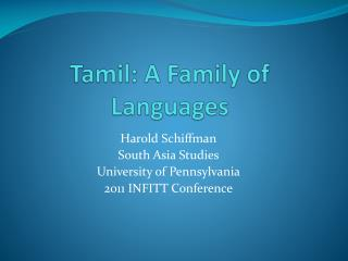 Tamil: A Family of Languages