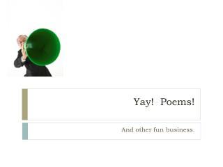 Yay!  Poems!