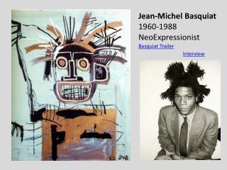 Jean-Michel  Basquiat 1960-1988 NeoExpressionist