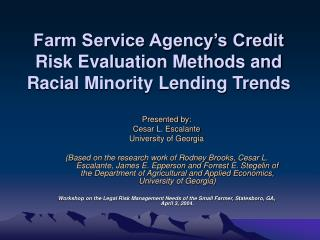 Farm Service Agency s Credit Risk Evaluation Methods and Racial Minority Lending Trends